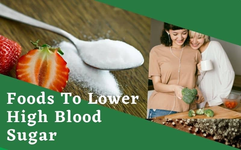 foods to lower high blood sugar