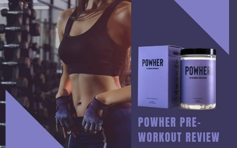Powher Pre-Workout Reviews
