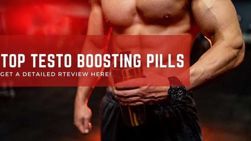 Top Testosterone Boosting Pills